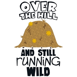 Over the Hill and Still Running Wild Single