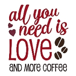 All You Need is Love and More Coffee Single
