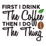 First I Drink the Coffee Single