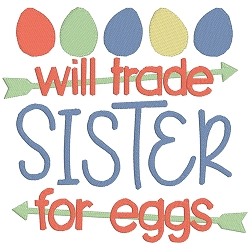 Will Trade Sister for Eggs