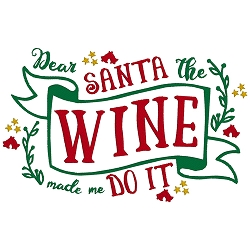 Dear Santa, the Wine Made Me do it