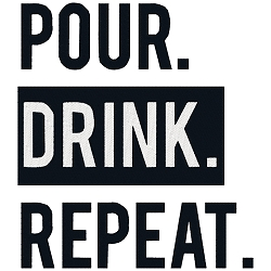 Pour. Drink. Repeat.