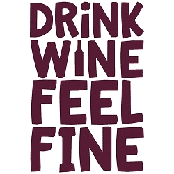 Drink Wine Feel Fine