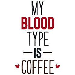 NEW: My Blood Type is Coffee